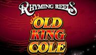 Автоматы Rhyming Reels - Old King Cole
